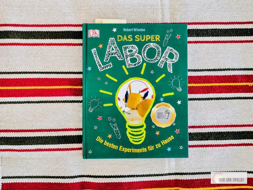 """""""Das Superlabor"""" ein sehr inspirierendes Buch mit ausgefallenen und einfachen Experimenten für Kinder"""